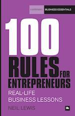 100 Rules for Entrepreneurs (Harriman Business Essentials)
