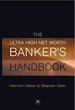 Ultra High Net Worth Banker's Handbook af Heinrich Weber