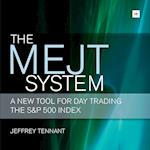 The MEJT System