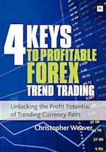 4 Keys to Profitable Forex Trend Trading