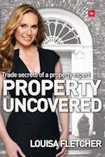Property Uncovered af Louisa Fletcher