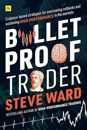 Bulletproof Trader