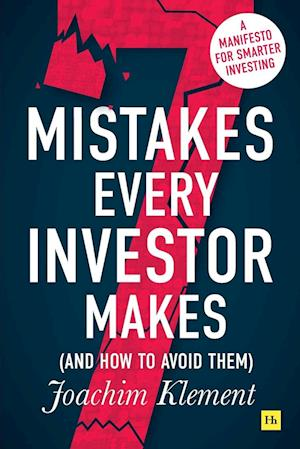 7 Mistakes Every Investor Makes (and How to Avoid Them)