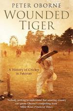 Wounded Tiger af Peter Oborne