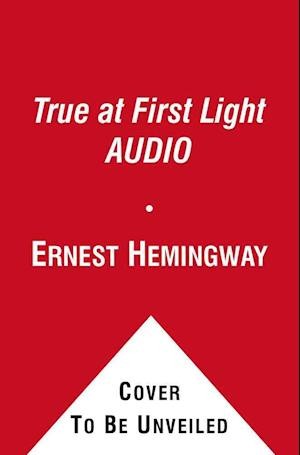 True at First Light AUDIO