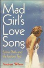 Mad Girl's Love Song af Andrew Wilson
