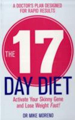 Bog, paperback The 17 Day Diet af Mike Moreno