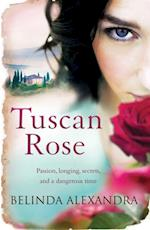 Tuscan Rose af Belinda Alexandra