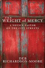 The Weight of Mercy