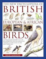 The New Encyclopedia of British, European & African Birds
