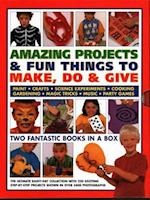 Amazing Projects & Fun Things to Make, Do, Play & Give