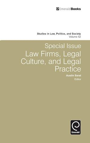 Special Issue Law Firms, Legal Culture, and Legal Practice