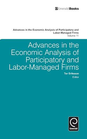 Advances in the Economic Analysis of Participatory and Labor-Managed Firms, Volume 11
