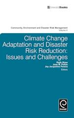 Climate Change Adaptation and Disaster Risk Reduction (Community, Environment and Disaster Risk Management, nr. 4)