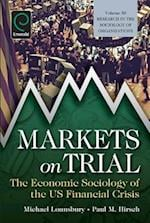 Markets On Trial (RESEARCH IN THE SOCIOLOGY OF ORGANIZATIONS, nr. 30)