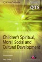 Children's Spiritual, Moral, Social and Cultural Development (Achieving Qts, Cross-curricular Strand)