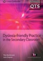 Dyslexia-friendly Practice in the Secondary Classroom (Achieving Qts, Cross-curricular Strand)