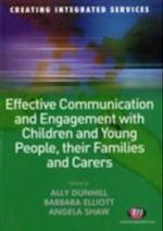 Effective Communication and Engagement with Children and Young People, their Families and Carers (Creating Integrated Services)