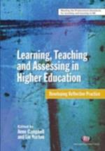 Learning, Teaching and Assessing in Higher Education (Teaching in Higher Education)