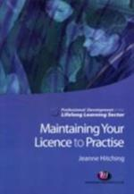 Maintaining Your Licence to Practise (Professional Development in the Lifelong Learning Sector)