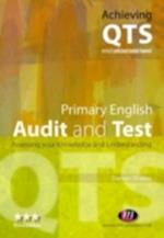 Primary English: Audit and Test (Achieving Qts)