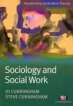 Sociology and Social Work (Transforming Social Work Practice)
