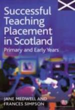 Successful Teaching Placement in Scotland Primary and Early Years (Books for Scotland)