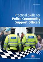 Practical Skills for Police Community Support Officers (Practical Policing Skills Series)