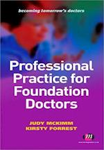Professional Practice for Foundation Doctors (Becoming Tomorrow's Doctor)