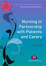 Nursing in Partnership with Patients and Carers (Transforming Nursing Practice Series)