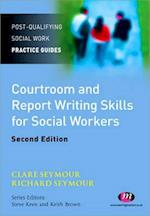 Courtroom and Report Writing Skills for Social Workers (Post-qualifying Social Work Practice)
