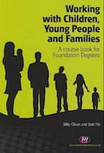 Working with Children, Young People and Families (Creating Integrated Services)