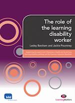 role of the learning disability worker (Supporting the Learning Disability Worker)