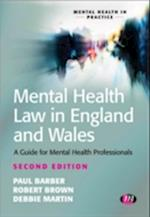 Mental Health Law in England and Wales af Debbie Martin, Robert E Brown, Paul Barber