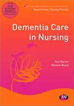 Dementia Care in Nursing (Transforming Nursing Practice Series)