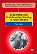 Leading for Health and Wellbeing (Transforming Public Health Practice Series)