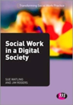 Social Work in a Digital Society