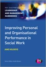 Improving Personal and Organisational Performance in Social Work (Post-qualifying Social Work Practice Series)