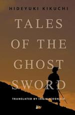 Tales of the Ghost Sword af Hideyuki Kikuchi