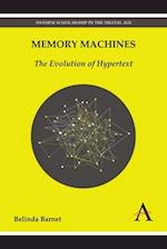 Memory Machines (Anthem Scholarship in the Digital Age)