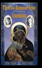 The Lost Romanov Icon and the Enigma of Anastasia af Carlos Mundy, Marie Stravlo