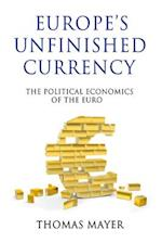 Europe's Unfinished Currency (Anthem Finance)