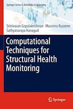 Computational Techniques for Structural Health Monitoring (Springer Series in Reliability Engineering)