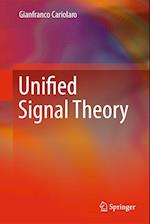 Unified Signal Theory