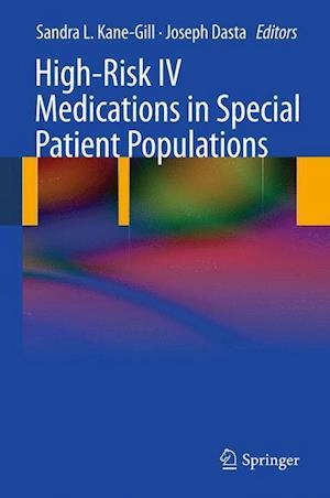 High-Risk IV Medications in Special Patient Populations
