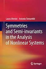 Symmetries and Semi-invariants in the Analysis of Nonlinear Systems