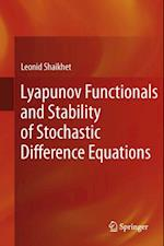 Lyapunov Functionals and Stability of Stochastic Difference Equations
