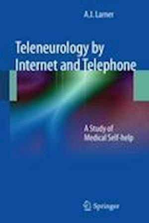 Teleneurology by Internet and Telephone: A Study of Medical Self-Help