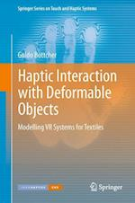 Haptic Interaction with Deformable Objects (Springer Series on Touch and Haptic Systems, nr. 1)