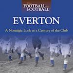 When Football Was Football--Everton